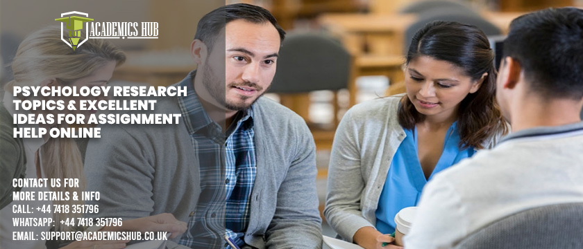 Psychology Research Topics & Excellent Ideas for Assignment Help Online - Academics Hub