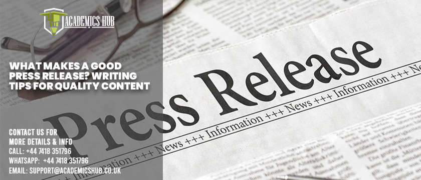 What Makes A Good Press Release Writing - Tips for Quality Content - Academics Hub
