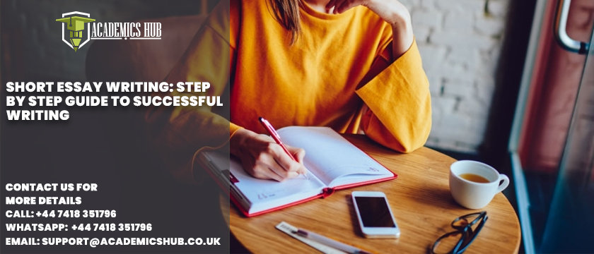 Short Essay Writing Step by Step Guide to Successful Writing - Academics Hub